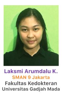 Laksmi Arumdalu Kinasih – SMA 9 Jakarta - Fakultas Kedokteran Universitas Gadjah Mada